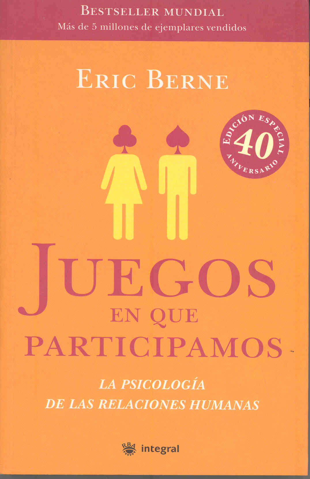 Cover of: Juegos en que participamos (Games People Play: The Psychology of Human